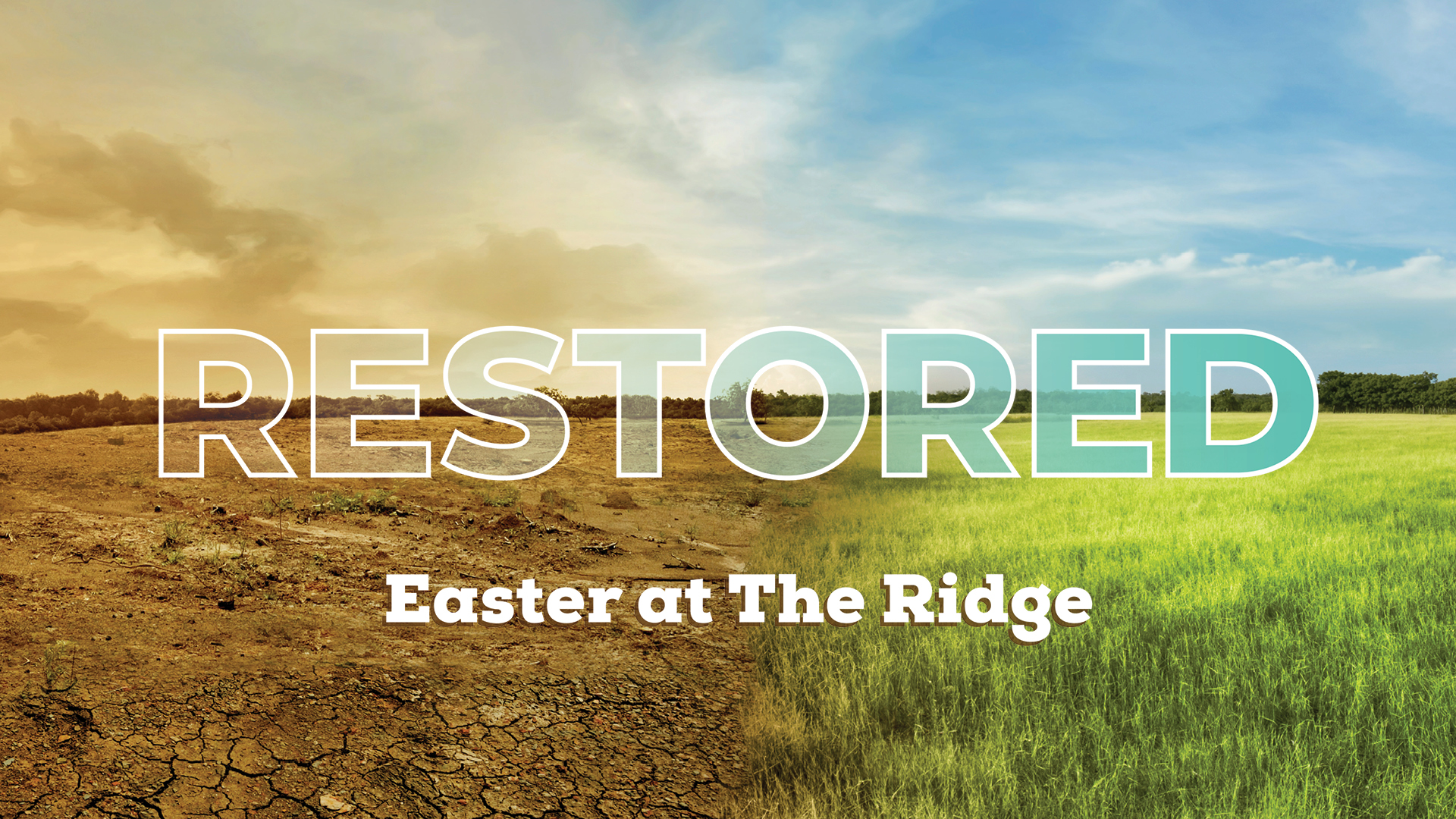 RESTORED - Easter at The Ridge - Online